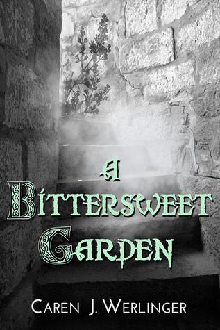A Bitter Sweet Garden